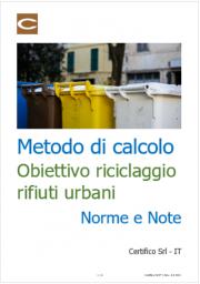 Metodo di calcolo obiettivo di riciclaggio rifiuti urbani: Norme e Note