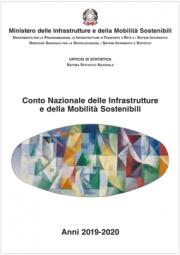 Conto Nazionale delle Infrastrutture e della Mobilità sostenibili   Anni 2019-2020
