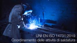 UNI EN ISO 14731:2019 Coordinamento delle attività di saldatura