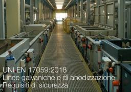 UNI EN 17059:2018 | Linee galvaniche e di anodizzazione - Requisiti di sicurezza