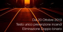 Prevenzione Incendi: dal 20 ottobre 2019 Eliminazione doppio binario