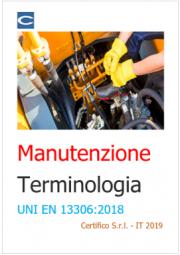 Manutenzione terminologia | UNI EN 13306:2018