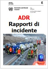 Rapporti di incidente ADR (notifiche secondo 1.8.5.2) Update 09.2015
