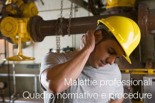 Malattie professionali: quadro normativo e procedure