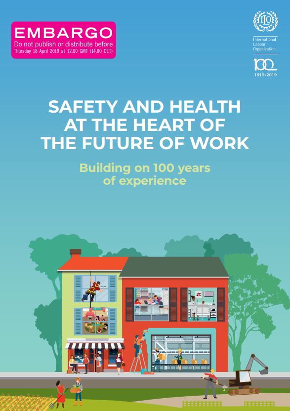 Risultati immagini per SAFETY AND HEALTH AT THE HEART OF THE FUTURE OF WORK