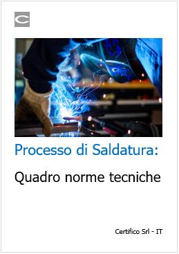 Processo di Saldatura   Quadro norme tecniche