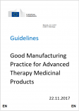 Guidelines GMP specific to Advanced Therapy Medicinal Products