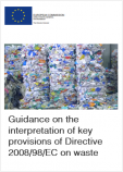 Guidance on the interpretation of key provisions of Directive 2008 98 EC on waste
