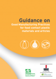 Guidelines on good manufacturing practice for food contact plastic materials and articles