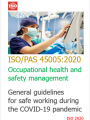 ISO PAS 45005 2020 General guidelines for safe working during the COVID 19 pandemic